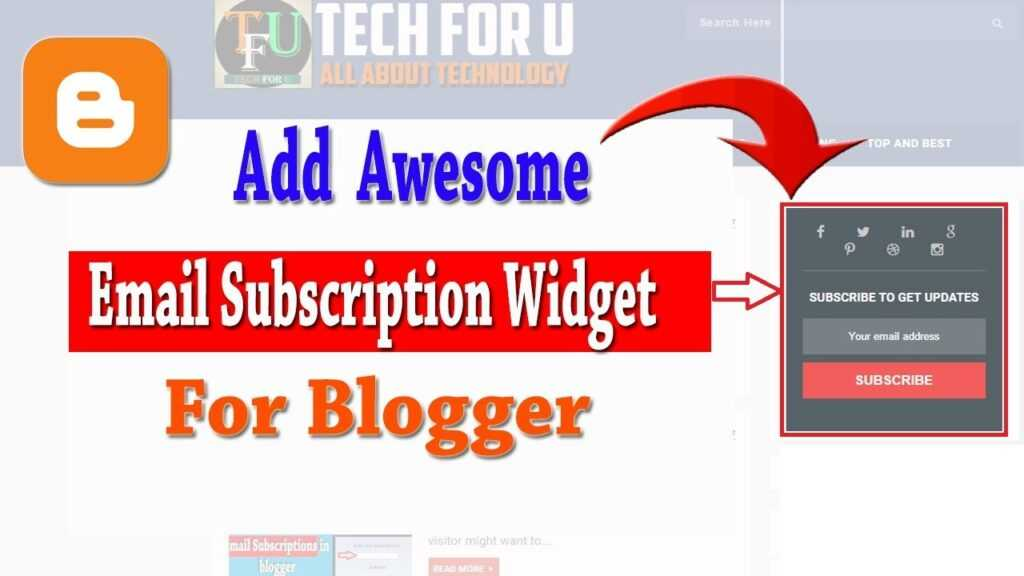 How To Add Email Subscription Widget For Blogger