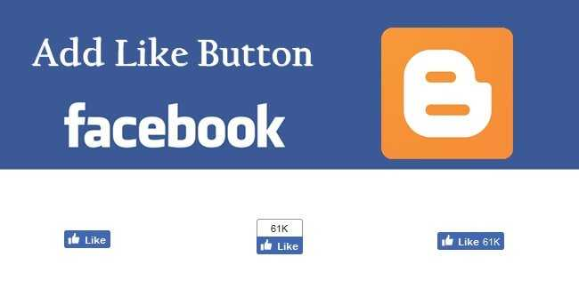add Facebook Like Button On Blogger Post
