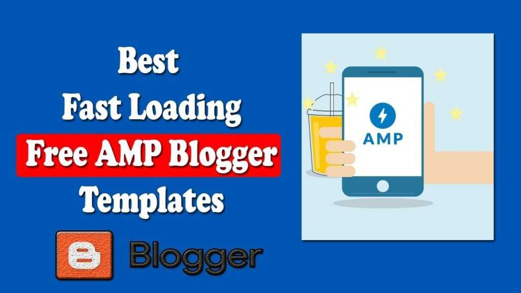 Best Free AMP Blogger Templates To Boost Your Blog Speed 2020 1