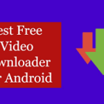 10 Best Free Video Downloader For Android 2019