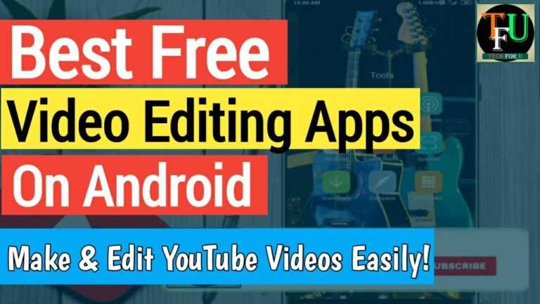 Best Video Editing Apps On Android | Make & Edit YouTube Videos Easily !