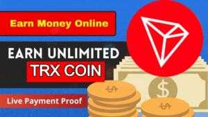 Earn Unlimited Free TRX Coin